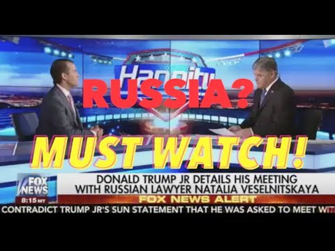 TRUMP JR INTERVIEW ON HANNITY ABOUT MEETING WITH THE RUSSIANS JULY 11 2017