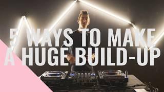 #QUICKTIP: 5 WAYS TO MAKE A HUGE BUILDUP