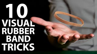 10 VISUAL Rubber Band Tricks Anyone Can Do | Revealed