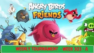 Angry Birds Friends All Levels 1-6 Weekly Tournament Week 303-A Walkthrough March 08 2018