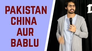 PAKISTAN CHINA AUR BABLU | STAND-UP COMEDY | DKC | HARISH A TIWARI