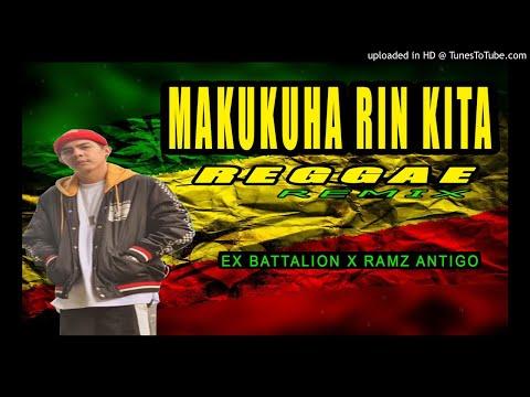 Ramz Antigo - Makukuha Rin Kita ( Bounty ) By Ex Battalion ( Reggae Remix )