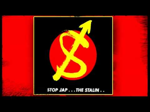 THE STALIN - Stop Jap  (1982) Full Album