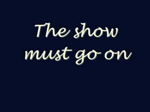 The Show Must Go On - Queen (lyrics)
