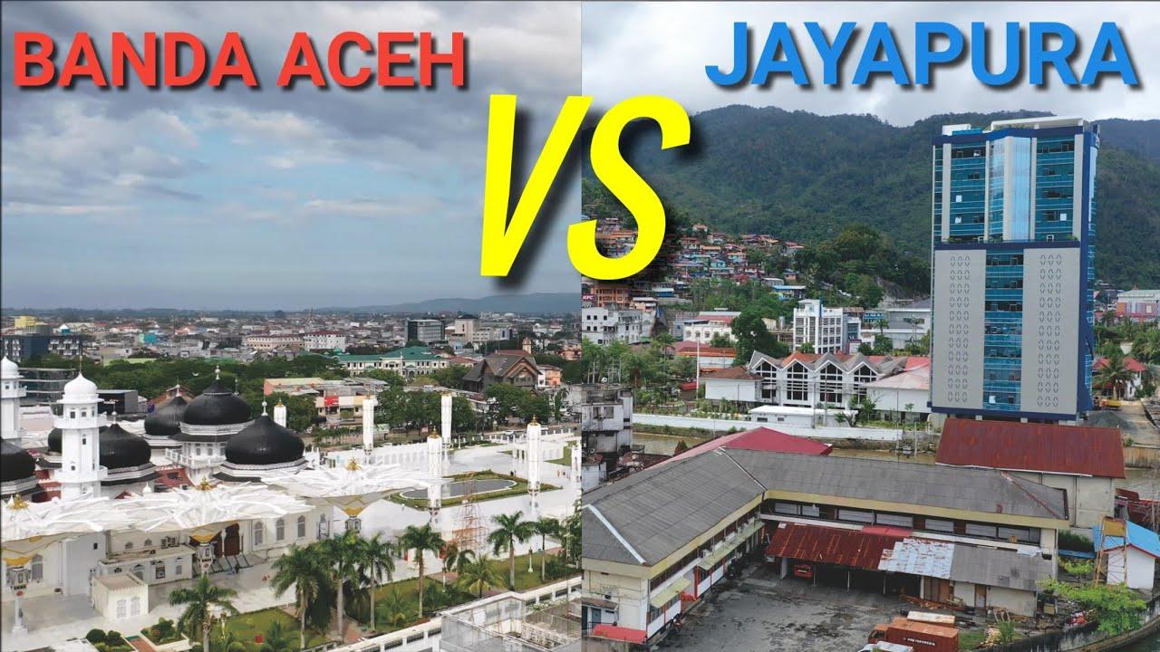 Kota Banda Aceh Vs Jayapura Perbandingan Kota Terbesar Paling Ujung Barat Dan Timur Indonesia Youtube