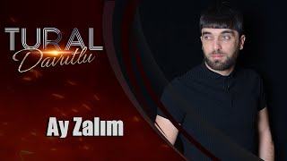 Tural Davutlu Ay Zalım Official Klip 2018