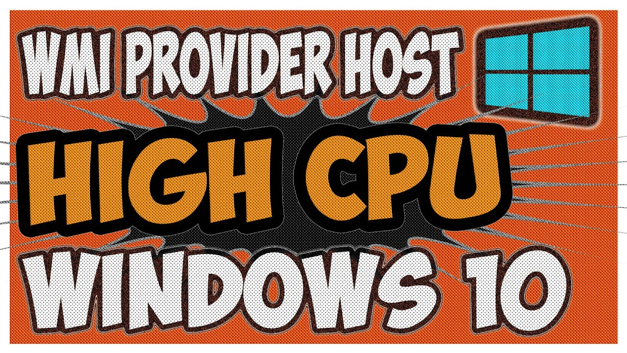 win10 what is wmi provider host