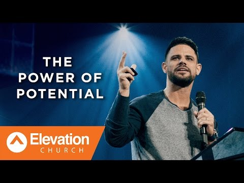 The Power of Potential | Pastor Steven Furtick