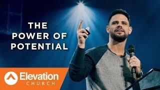 The Power of Potential | Work Your Window | Pastor Steven Furtick