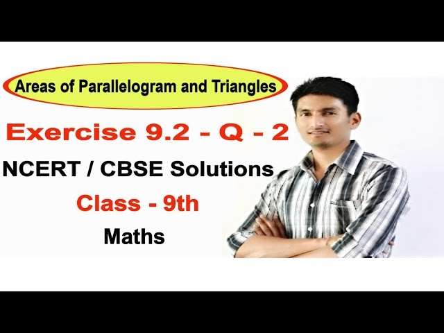Exercise 9.2 - Question 2 - NCERT/CBSE Solutions for class 9th maths || Truemaths