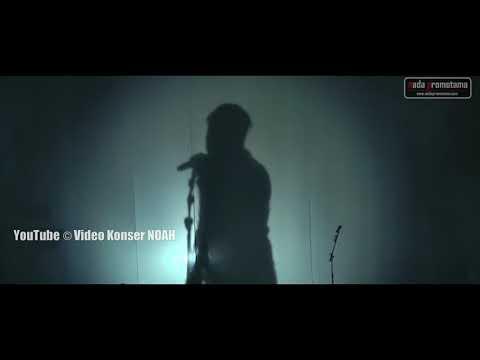 Video Konser NOAH - Seperti Kemarin | Live Malaysia