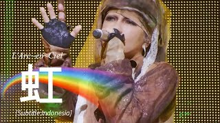 Gambar cover L'Arc~en~Ciel - 虹 (Niji) | Subtitle Indonesia | 25th L'Anniversary LIVE