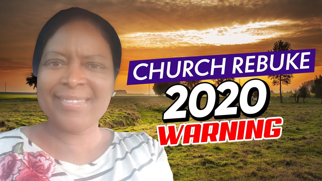 An Open Rebuke 4 the Body of Christ ✝️ (2020 Last days Prophetic Warning Part 2 Wake up Leaders)