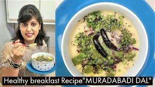 HEALTHY BREAKFAST RECIPE for kids|MURADABADI DAL|YELLOW MOONG DAL CHAT