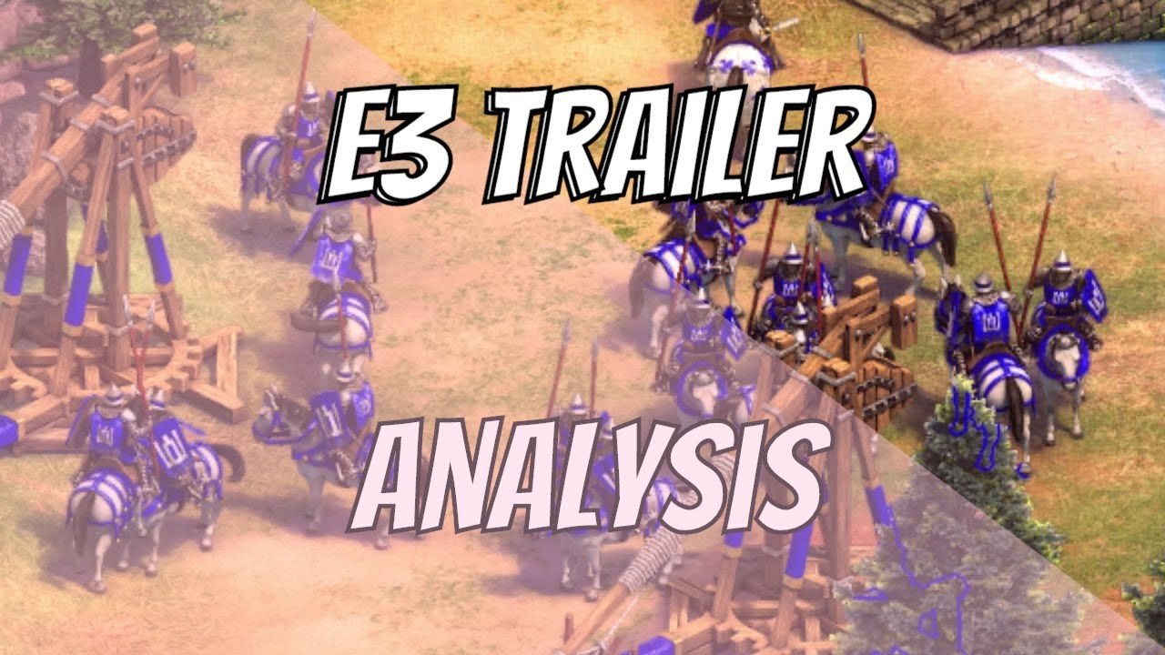 Age of Empires 2: Definitive Edition | E3 Trailer Analysis