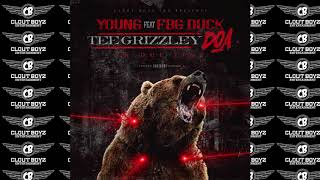 FBG Young Feat.FBG Duck Clout Boyz Inc. DOA IN DUE TIME (TEE Grizzley DISS)