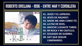 Roberto Orellana - 1996 - Entre mar y cordillera