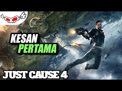 Kesan Pertama - Just Cause 4 - PC Games Review