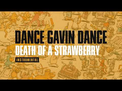 Dance Gavin Dance - Death Of A Strawberry (Instrumental)