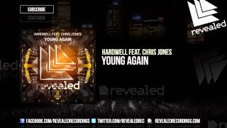 Hardwell feat  Chris Jones   Young Again Extended Mix OUT NOW!