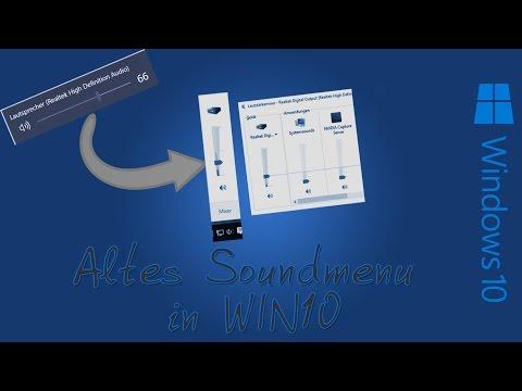 Win10 - Altes SoundMenu / Lautstärkemixer einstellen