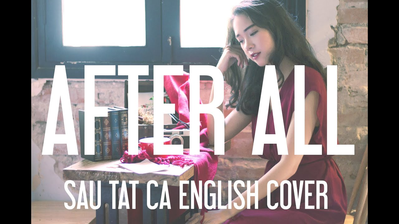Sau Tất Cả (Erik) English Cover – After All