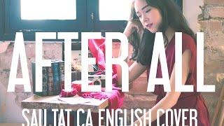 Sau Tất Cả (Erik) English Cover - After All
