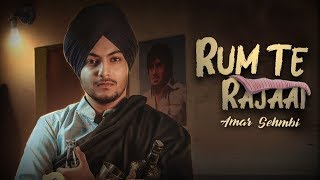 Rum Te Rajaai | Amar Sehmbi | New Punjabi Song | Latest Punjabi Song 2019 | Punjabi Music | Gabruu