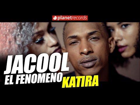 JACOOL EL FENOMENO - Katira [Video Oficial] URBANO TRAP 2018