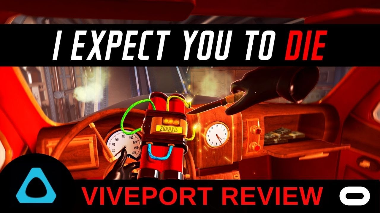 I Expect You to Die - Viveport Review