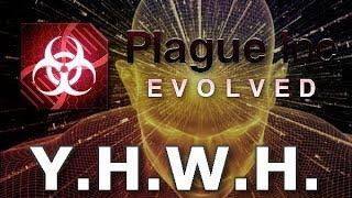 Plague Inc: Custom Scenarios - Y.H.W.H.