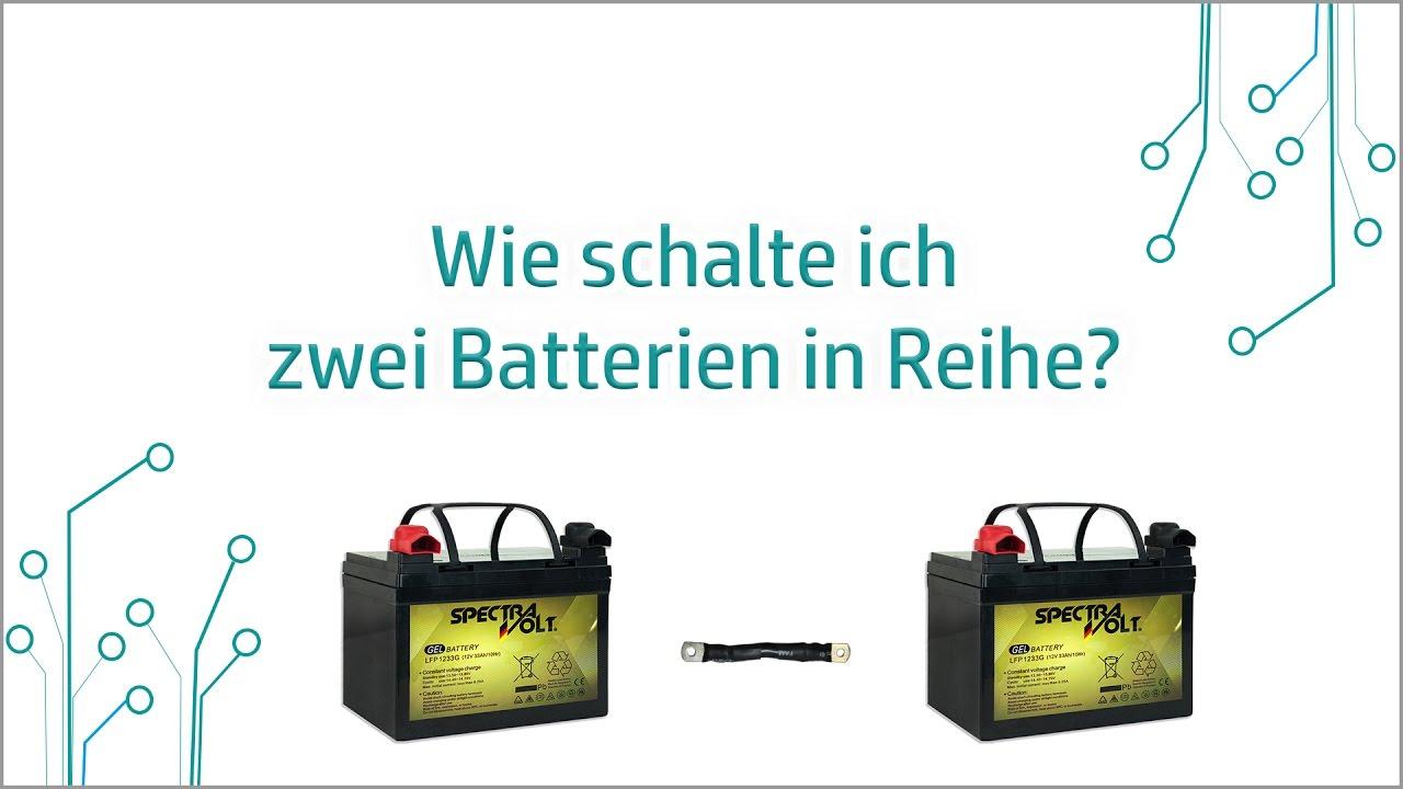 energyxxl wie schalte ich zwei batterien in reihe youtube. Black Bedroom Furniture Sets. Home Design Ideas