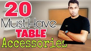 Top 20 Must Have Table Accessories for laptop or Desktop 2017