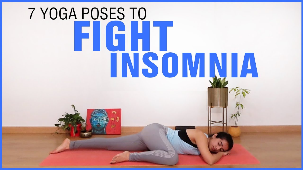 Yoga to Fight Insomnia | Yoga for Better, Sound Sleep | Fit Tak