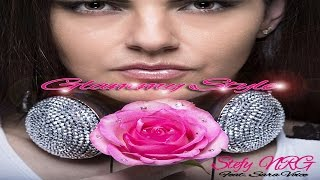 "Stefy NRG  - ""Glammy Style"" (feat. Sara Voice)  [Lyrics Video Matteo Marini Sunshine Edit]"