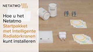 Netatmo Startpakket met Intelligente Radiatorkranen kunt installeren