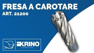 Frese a Carotare art. 21200 - 21202 - 21204 - 21205 - 21207 - 21208 - Krino Tools