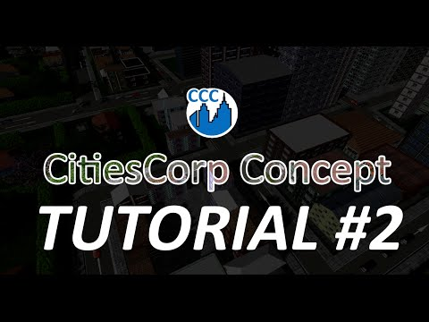 CitiesCorp Concept Gameplay Tutorial #2 Uncut - for sections, see descriptions