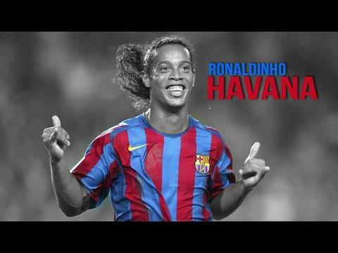 Ronaldinho Gaucho - Havana