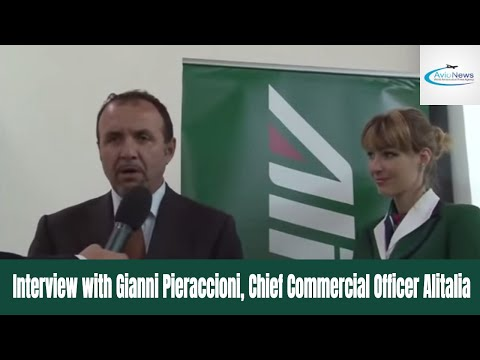 Interview with Gianni Pieraccioni, Chief Commercial Officer Alitalia