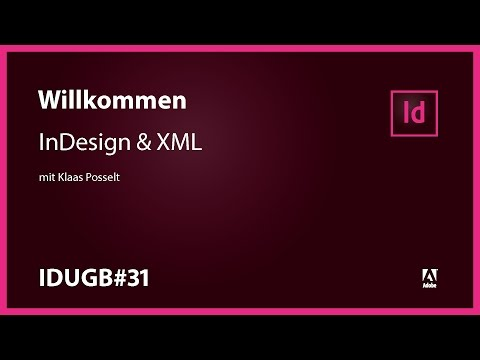IDUG Berlin#31 – InDesign & XML