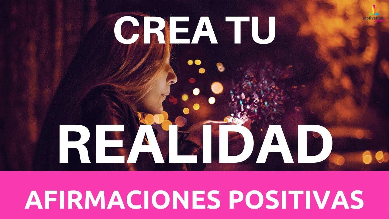 AFIRMACIONES positivas para CREAR tu REALIDAD 💫🥰💪: (20 minutos) | Motivacion Online