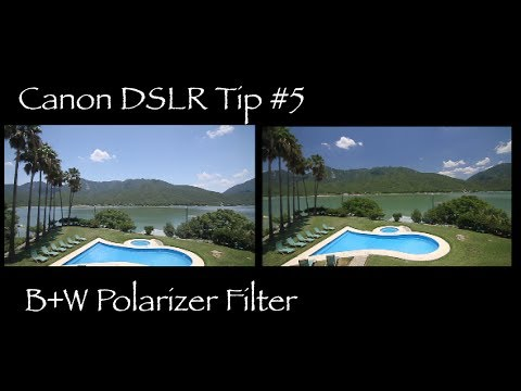 Canon DSLR Tip #5 - Why polarizer filter is a must