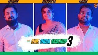 One India Mashup 3 (Best Patriotic Songs) | Independence Day Special | Anurag Abhishek & Deepshikha