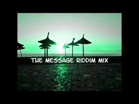 The Message Riddim Mix 2014
