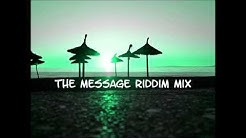 The Message Riddim Mix 2014+tracks in the description