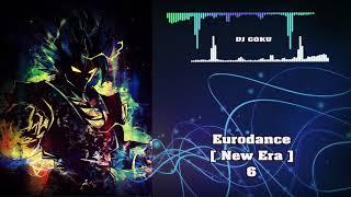 Eurodance New Era ( Special Mix ) #6
