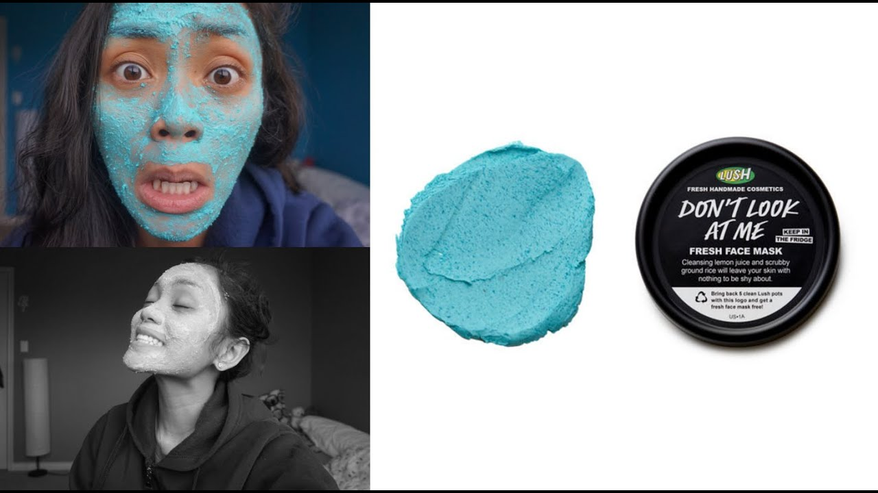 Dont look at me lush face mask review - Lush Cosmetics Don T Look At Me Product Review