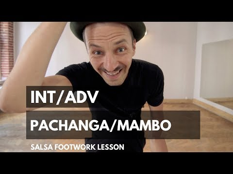Salsa Footwork Lesson | Int/Adv Pachanga, Mambo Step