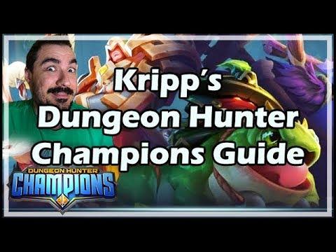 Kripp's Dungeon Hunter Champions Guide